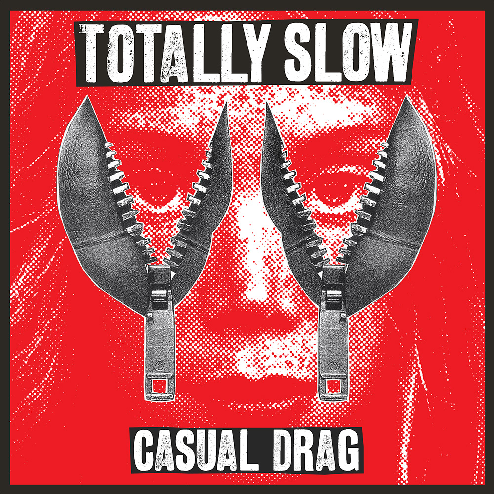 Totally Slow - Casual Drag