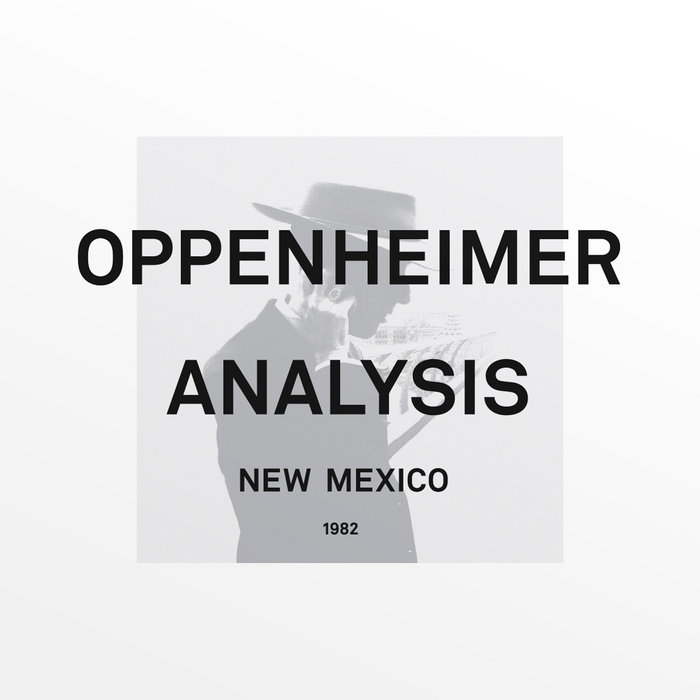 OPPENHEIMER ANALYSIS - New Mexico 2xLP