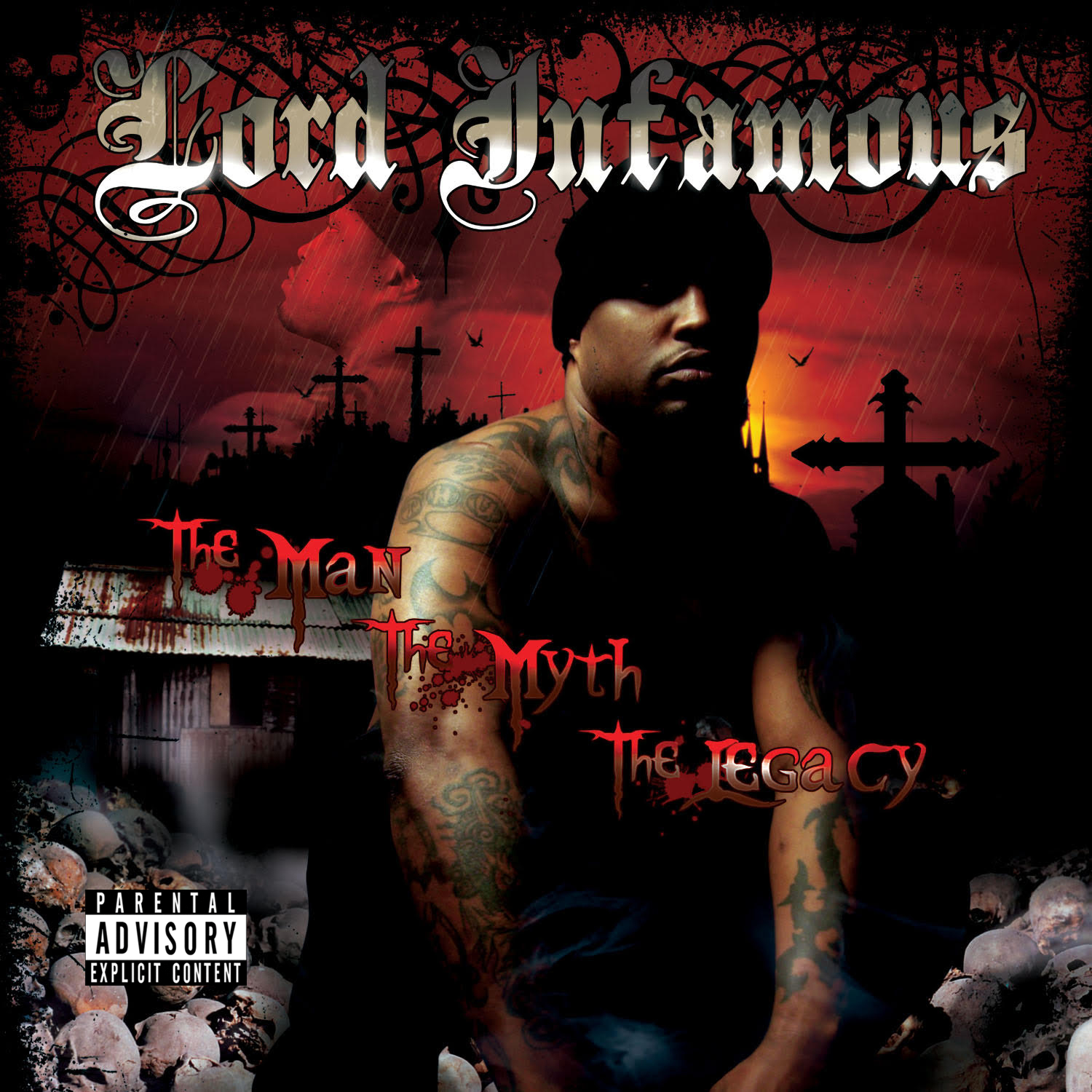 Lord Infamous - The Man, The Myth, The Legacy (Remastered)