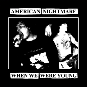 American Nightmare 'When We Were Young'