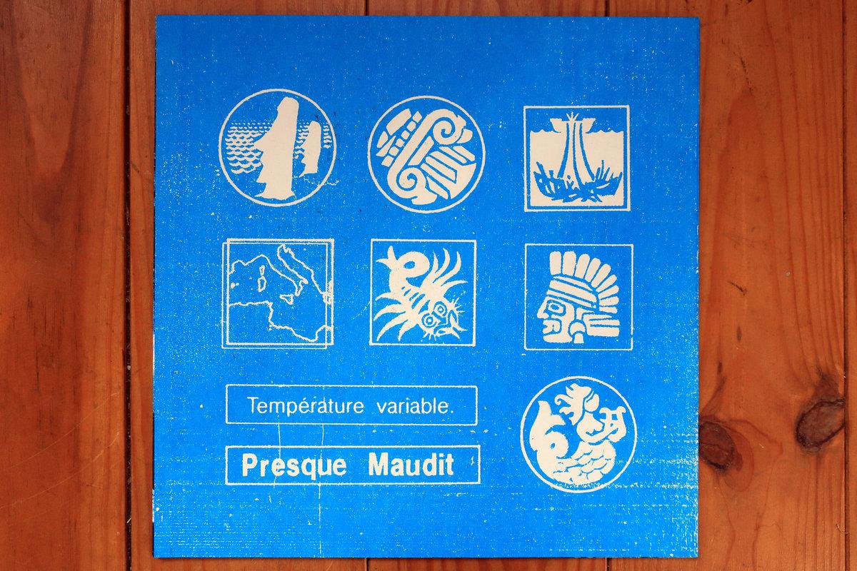 PRESQUE MAUDIT - Température Variable