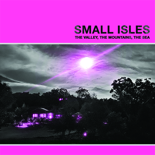 Small Isles - The Valley, The Mountains, The Sea - Digital
