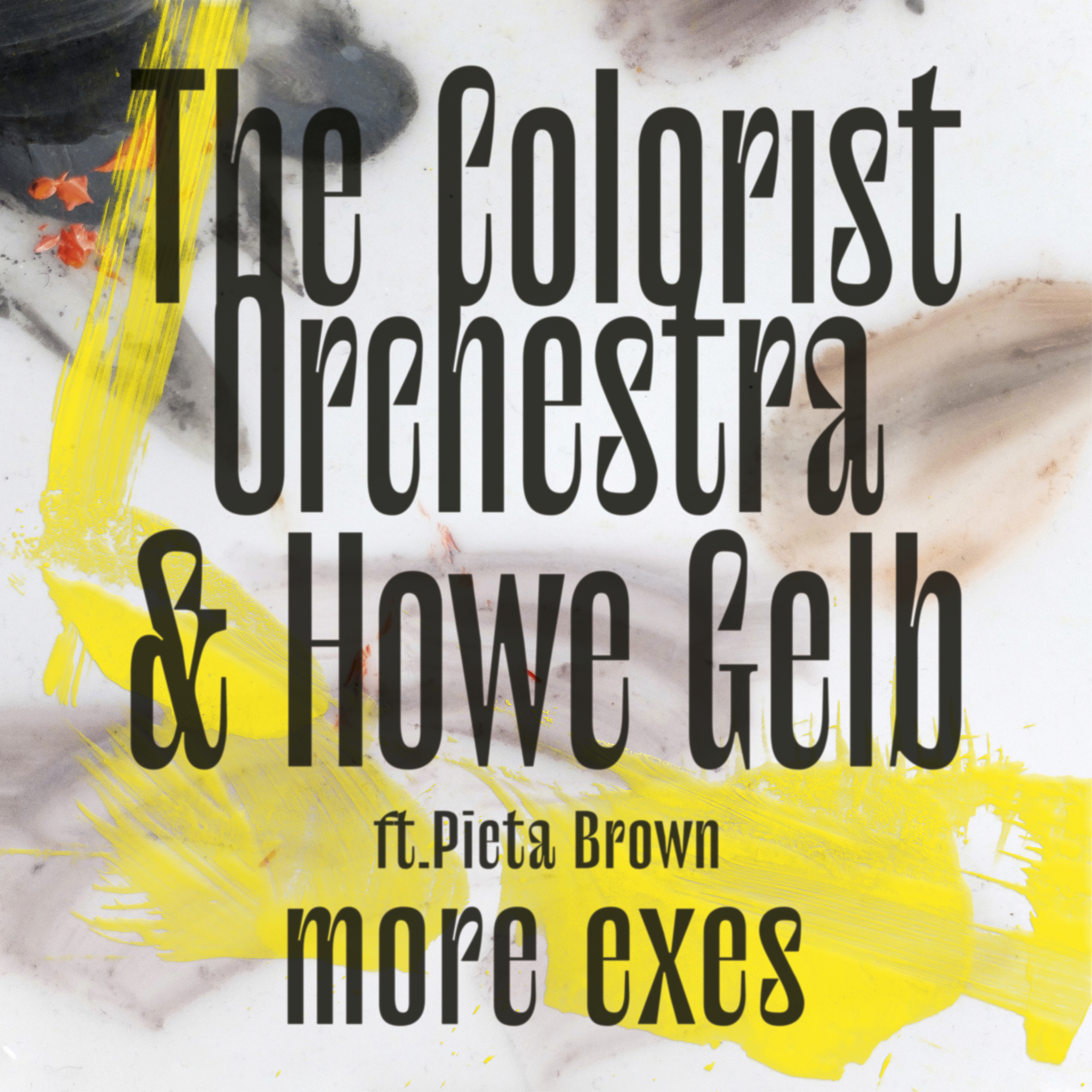 The Colorist Orchestra & Howe Gelb - More Exes - Single