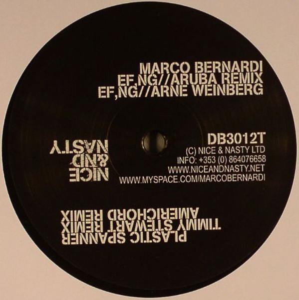 Marco Bernardi – EF,NG Remixes (Nice & Nasty)