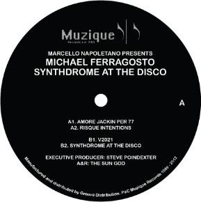 Michael Ferragosto – Synthdrome At The Disco (Muzique Records)