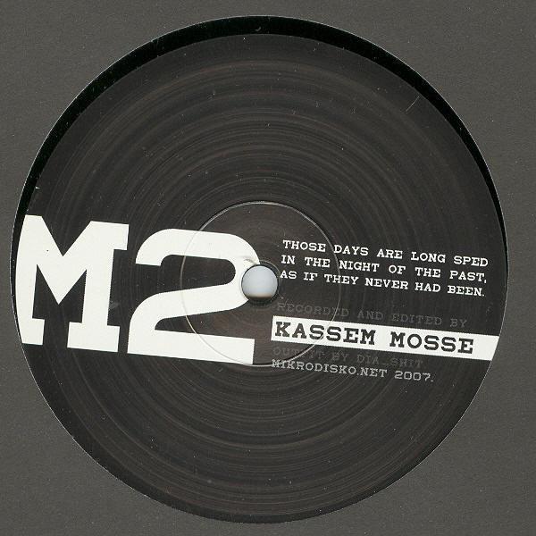 Kassem Mosse – Those Days (Mikrodisko)