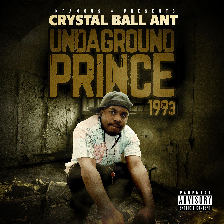 Crystal Ball Ant - Undaground Prince 1993