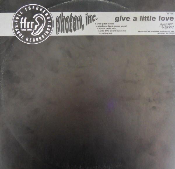 Photon Inc. – Give A Little Love (FFRR)