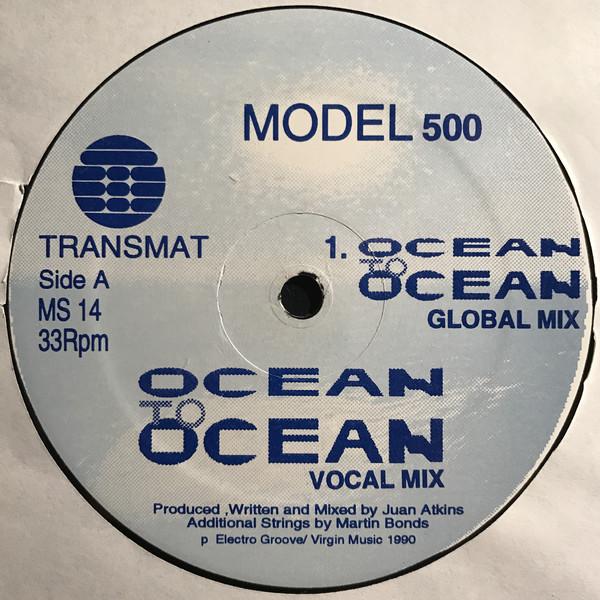Model 500 – Ocean To Ocean (Transmat)