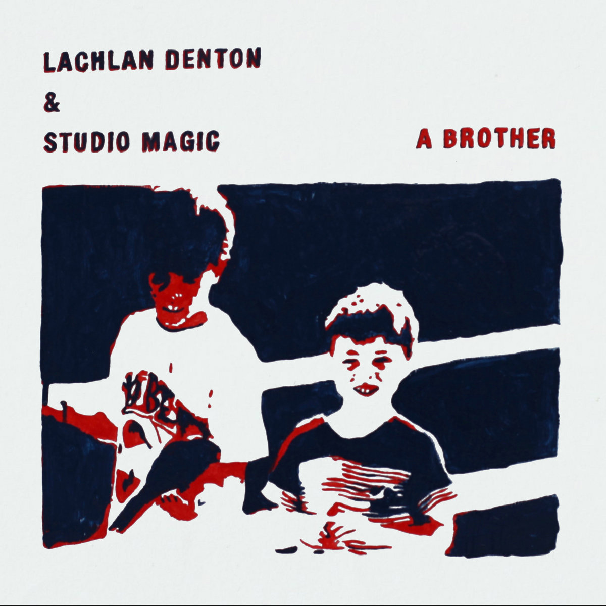 Lachlan Denton & Studio Magic - A Brother