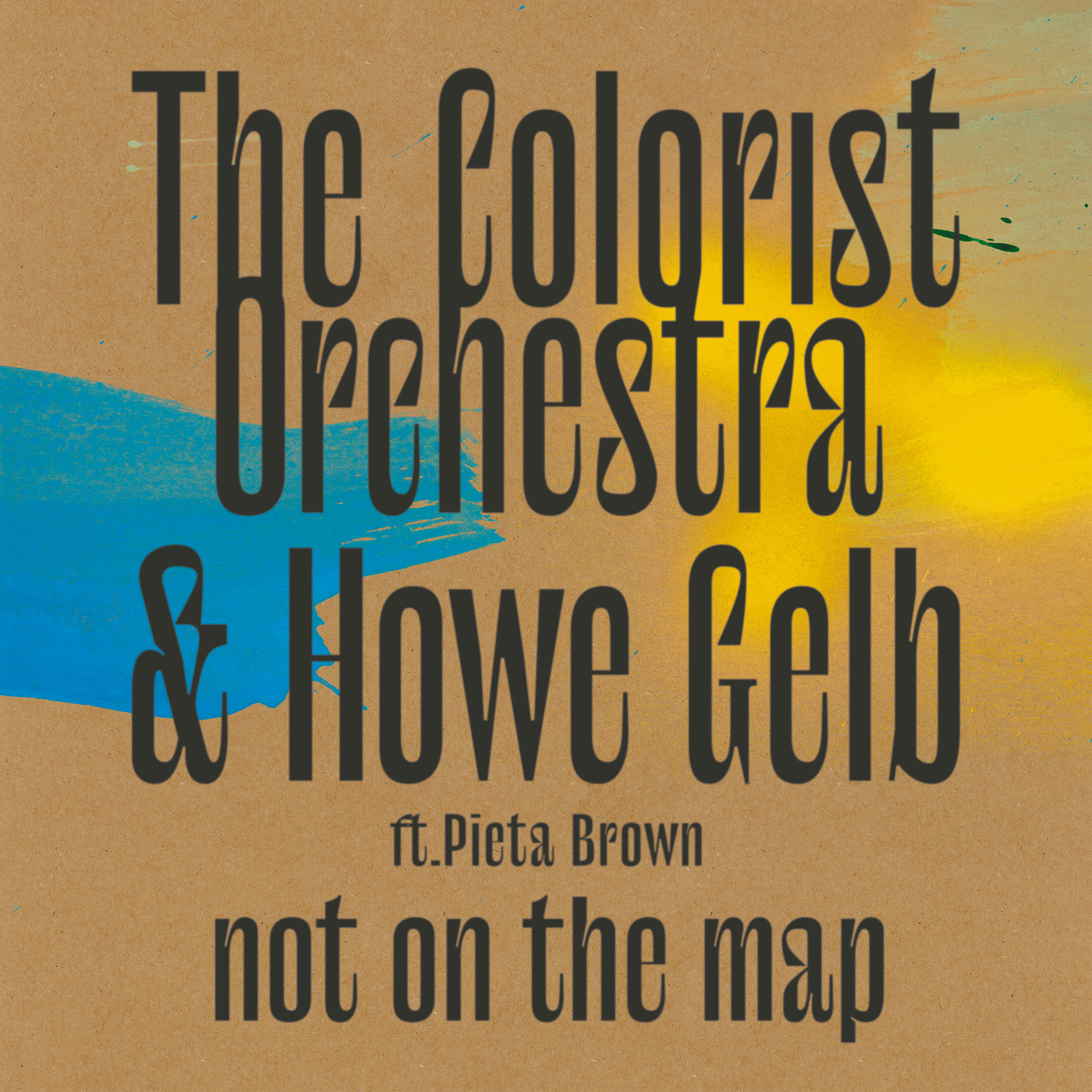 The Colorist Orchestra & Howe Gelb - Not On The Map - Digital Bundle