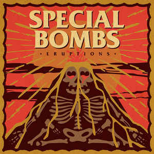 Special Bombs, The – Eruptions