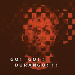 038. Go! Go!! Durango!!! - Self Titled