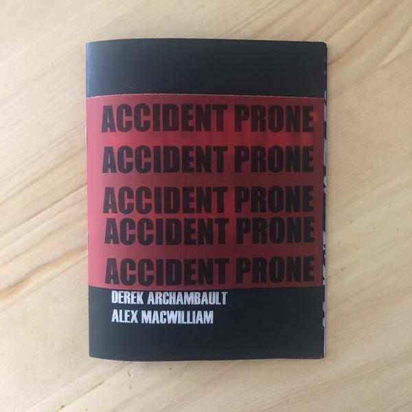 Accident Prone - Vol. Two