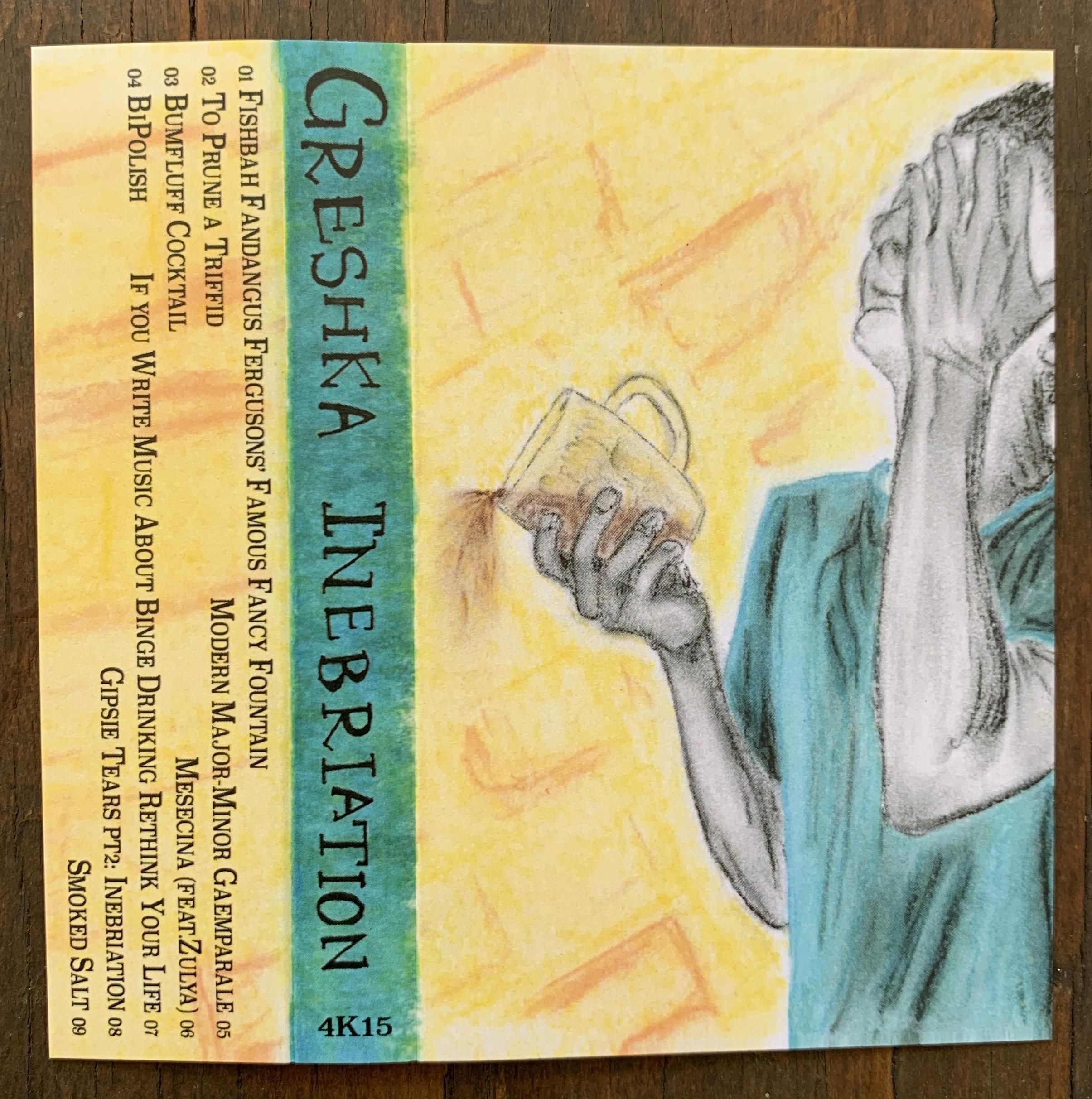 Greshka - 'Inebriation'