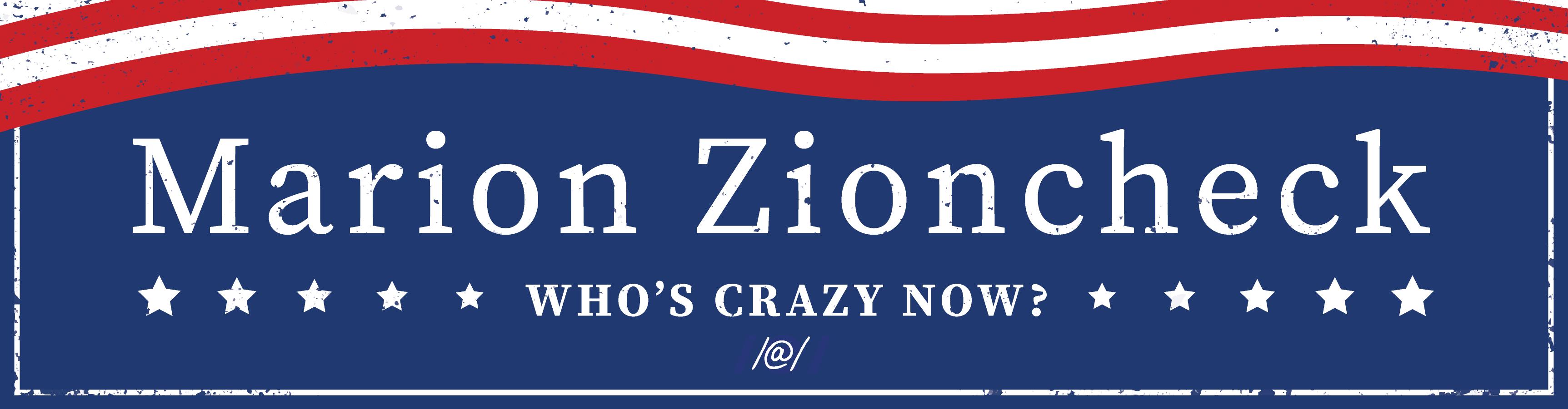 Who's Crazy Now /@/ Bumper Sticker