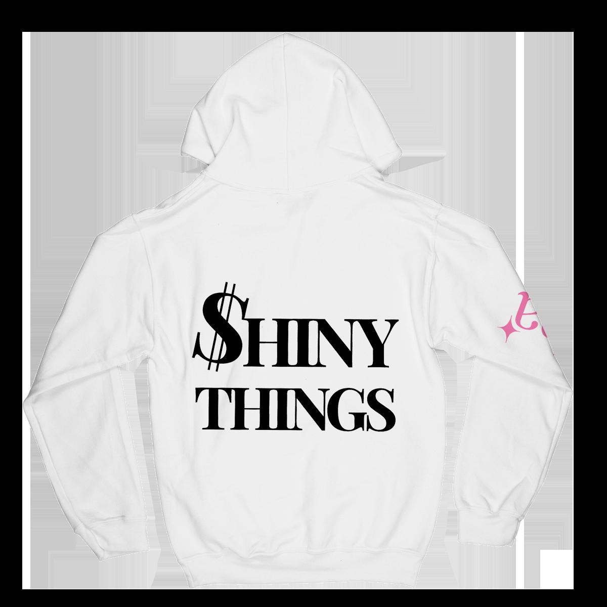 $hiny Things Hoodie