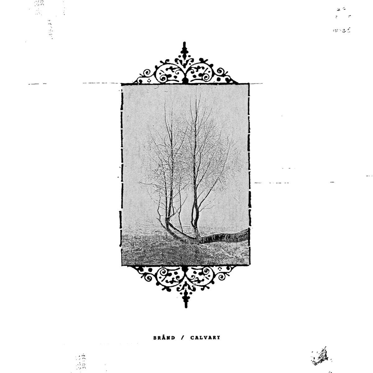 BRÅND / CALVARY - Split
