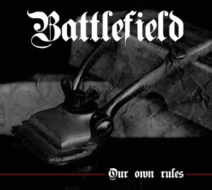 Battlefield – Our Own Rules