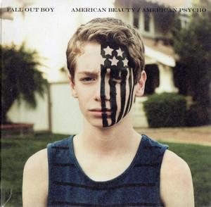 Fall Out Boy – American Beauty / American Psycho