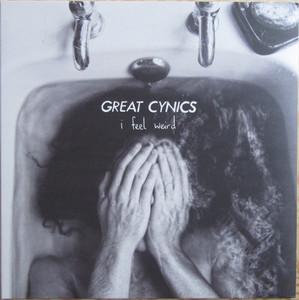 Great Cynics – I Feel Weird