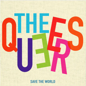 Queers, The – Save The World