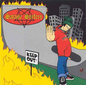 Satanic Surfers – Keep Out!