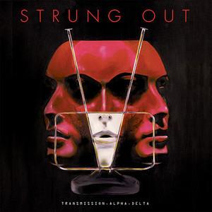 Strung Out – Transmission.Alpha.Delta