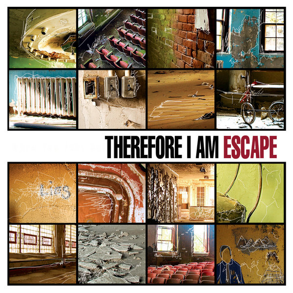 Therefore I Am - Escape