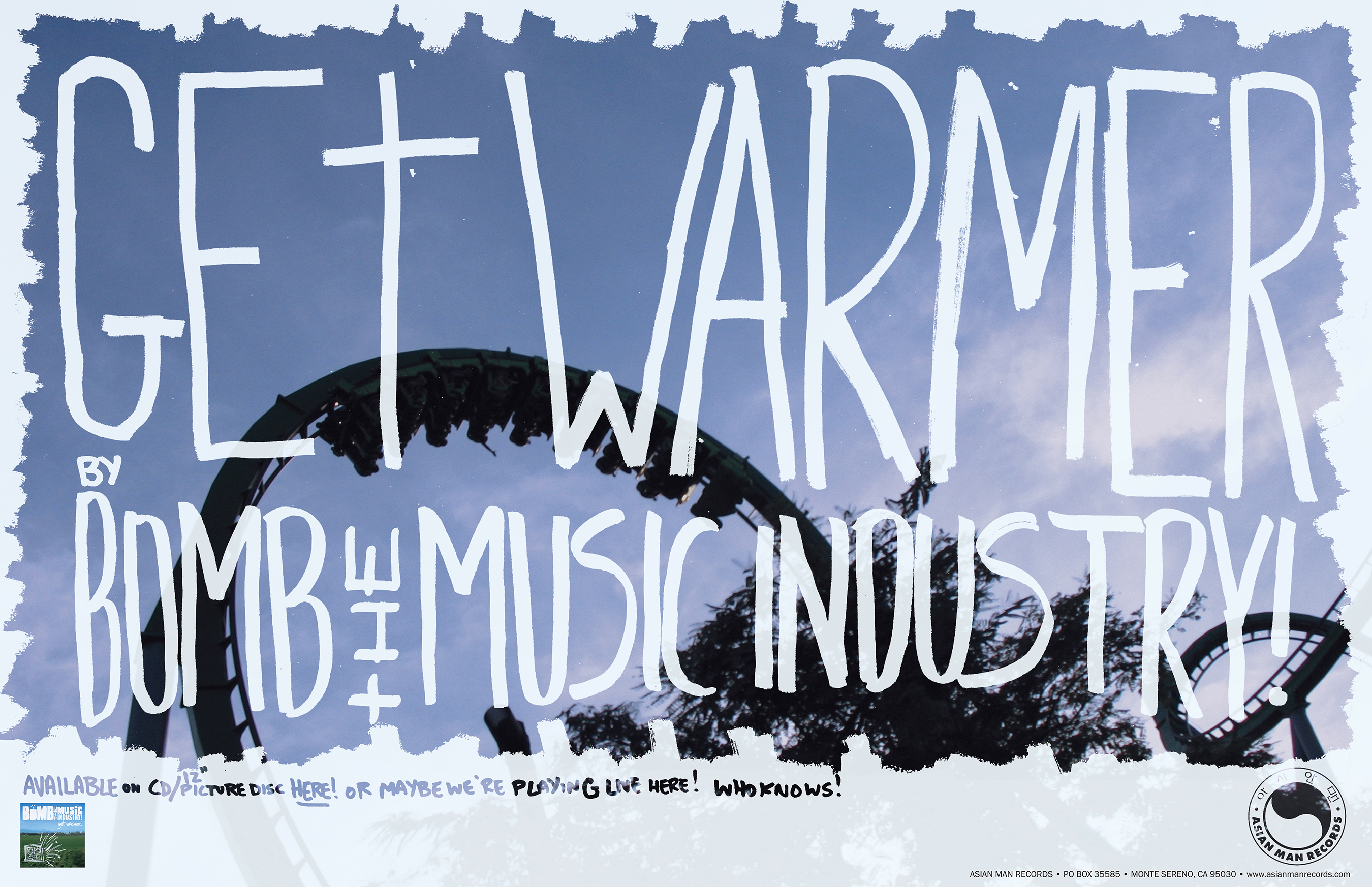 BOMB THE MUSIC INDUSTRY poster