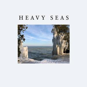 Heavy Seas -  Everything Breaks