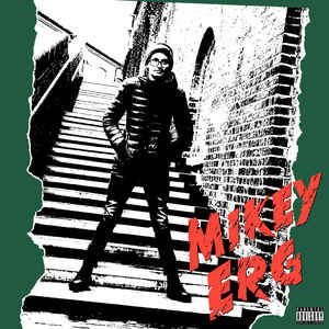 Mikey Erg – S/T
