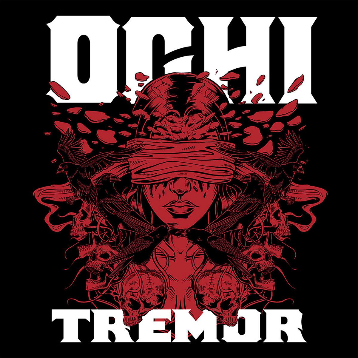 OCHI - Tremor