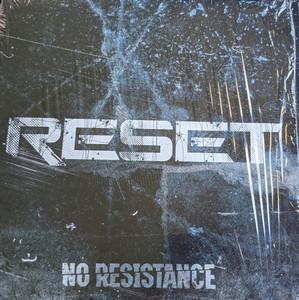 Reset – No Resistance