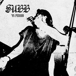 Subb – 95 Period