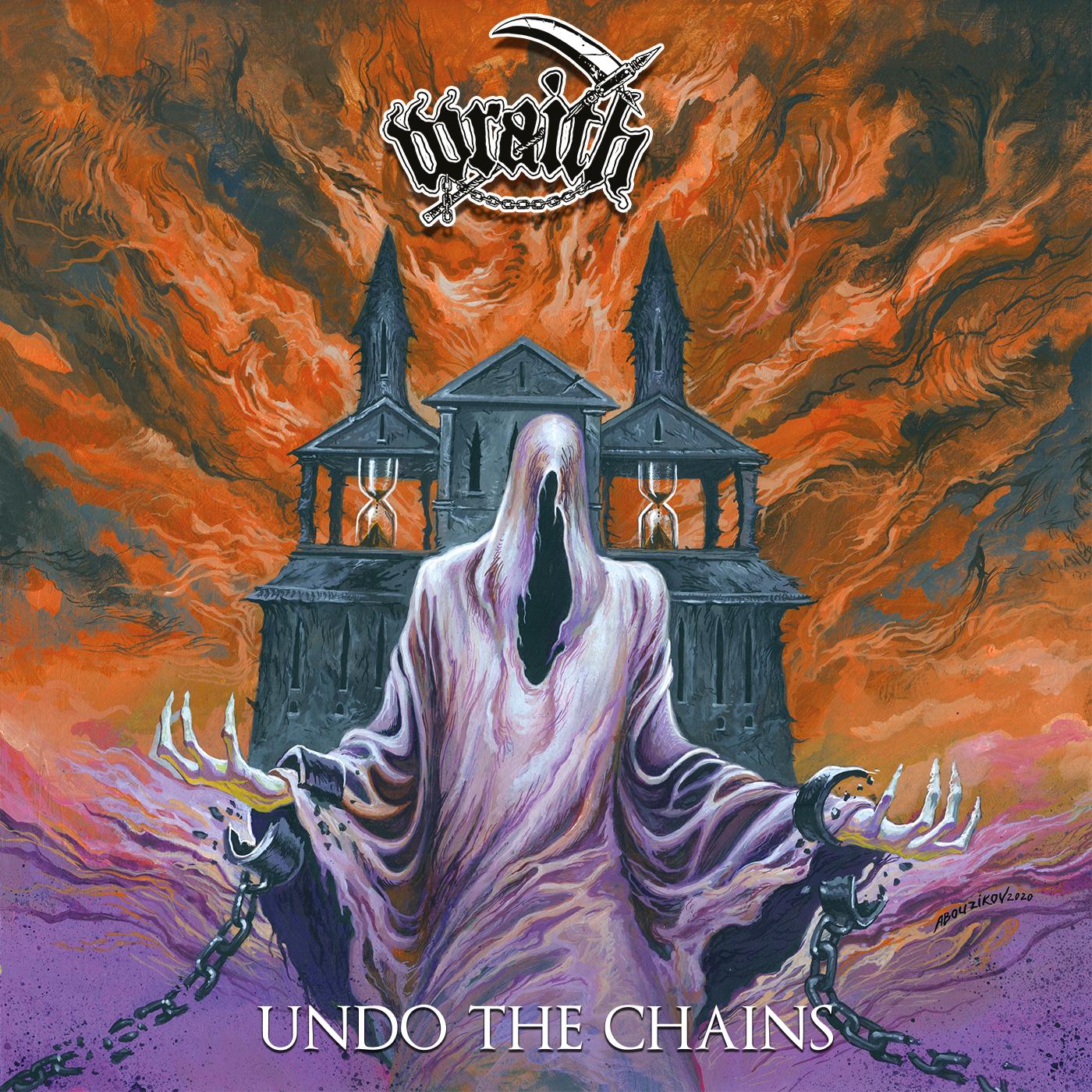 WRAITH - Undo the Chains