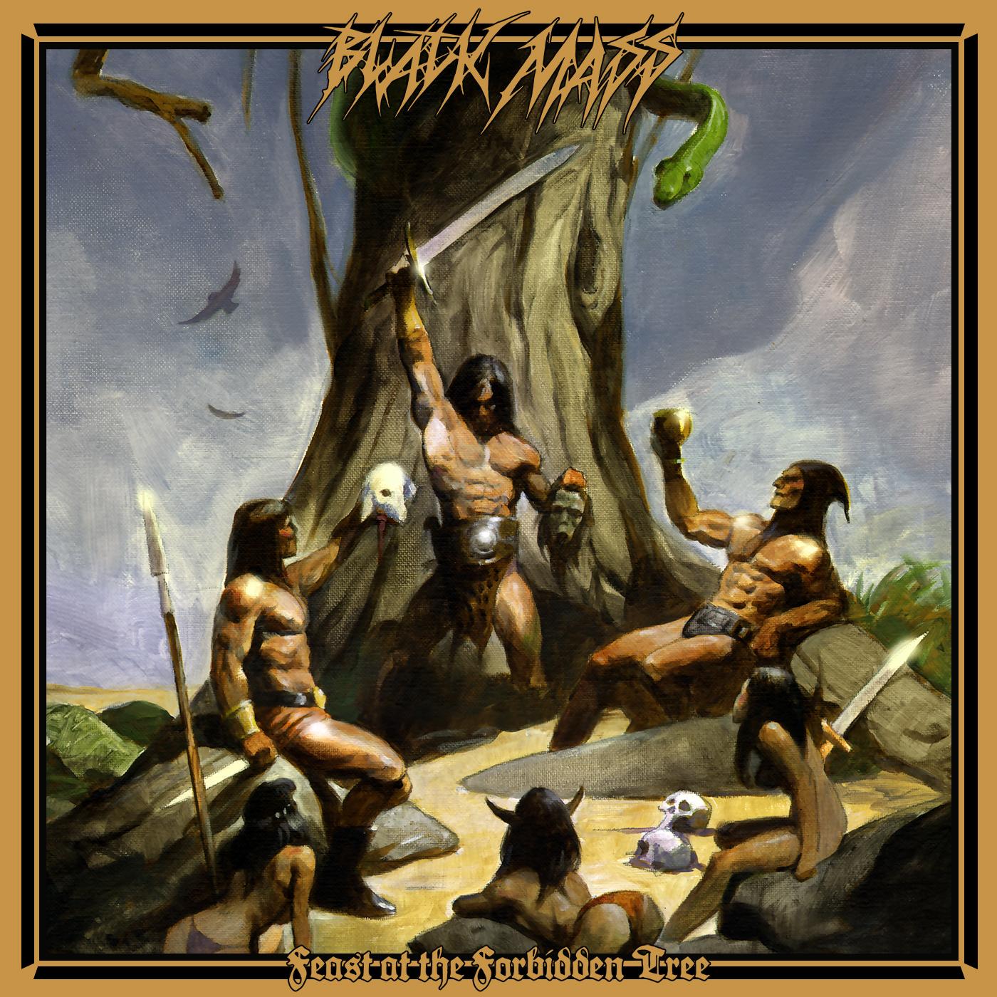 BLACK MASS - Feast at the Forbidden Tree