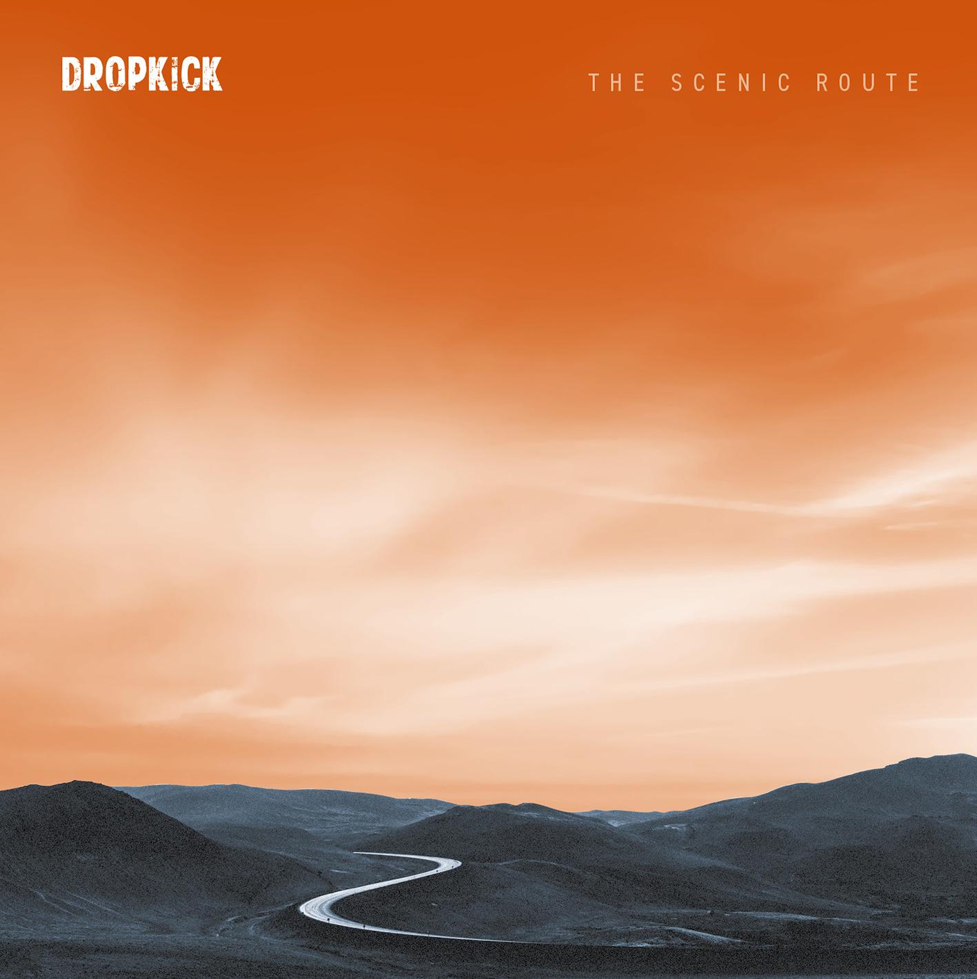 Dropkick - The Scenic Route