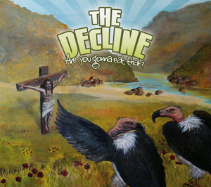 045 Decline, The - Are You Gonna Eat That
