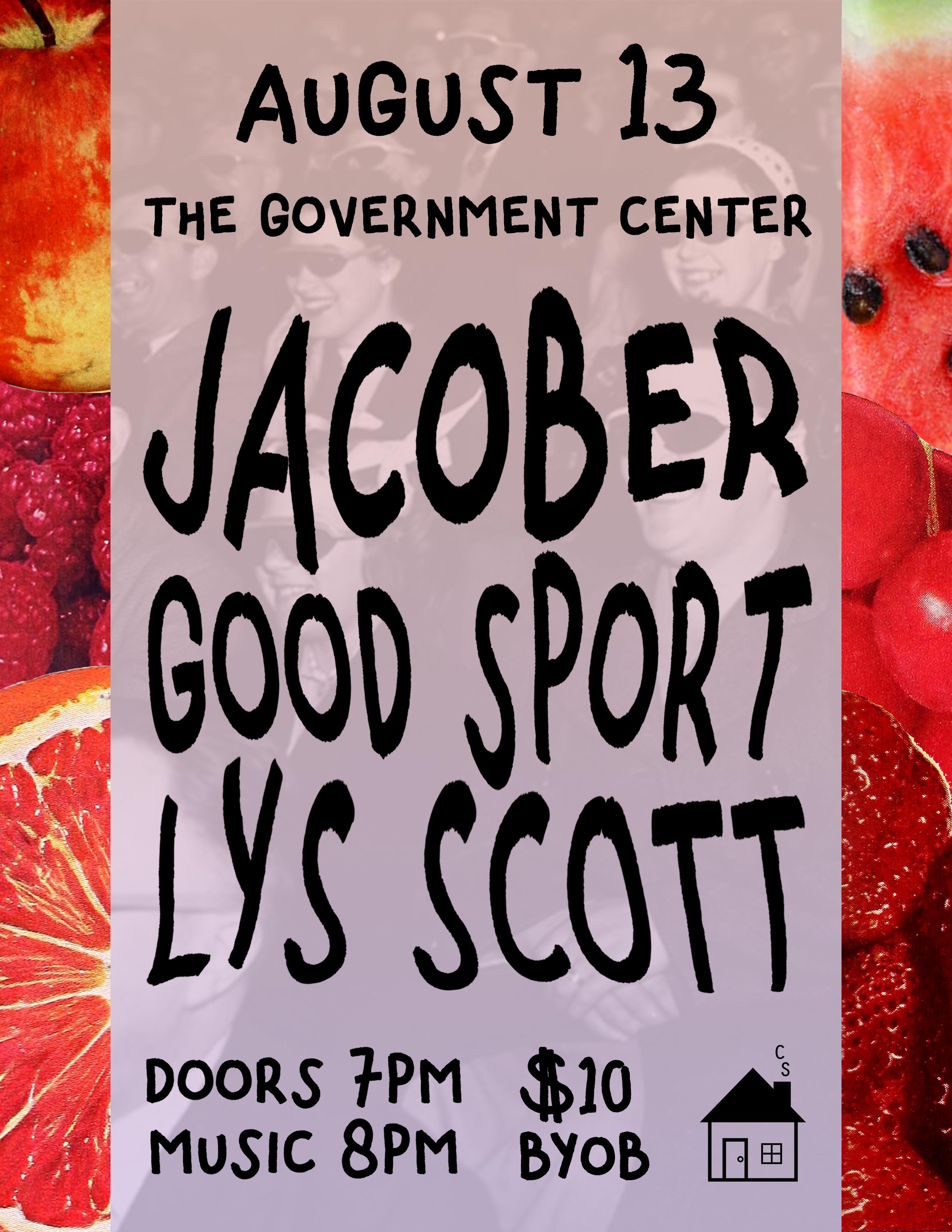 Jacober, Good Sport, Lys Scott @ The Government Center - August 13, 2021