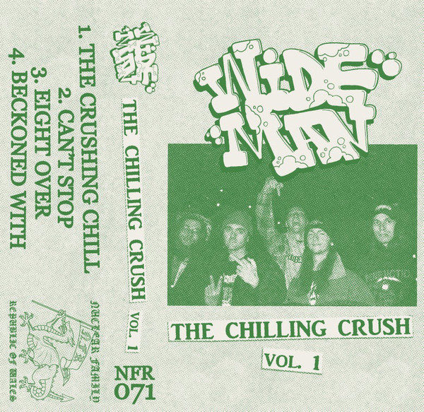 Wide Man - The chilling crush vol.1