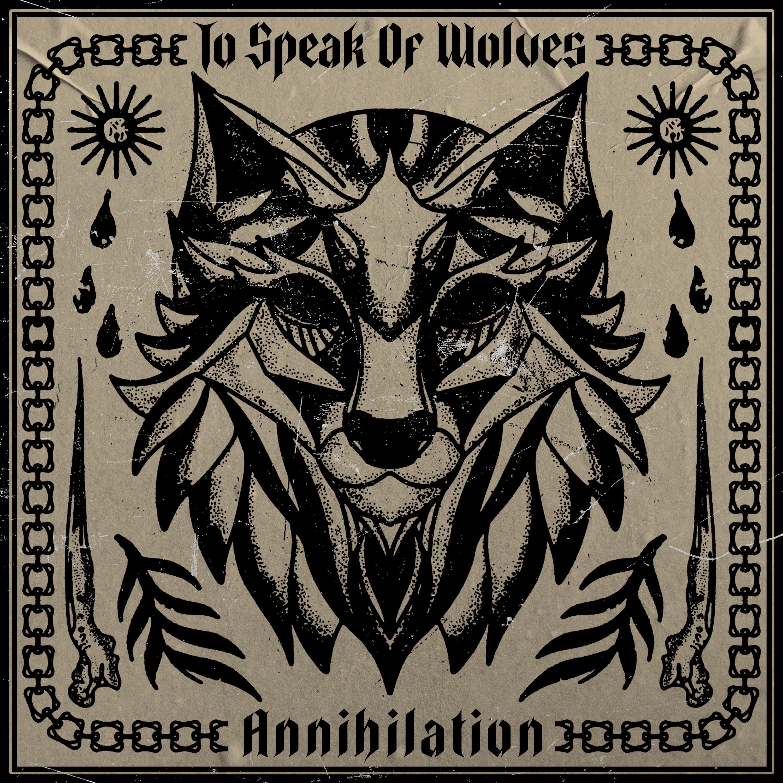 To Speak Of Wolves -