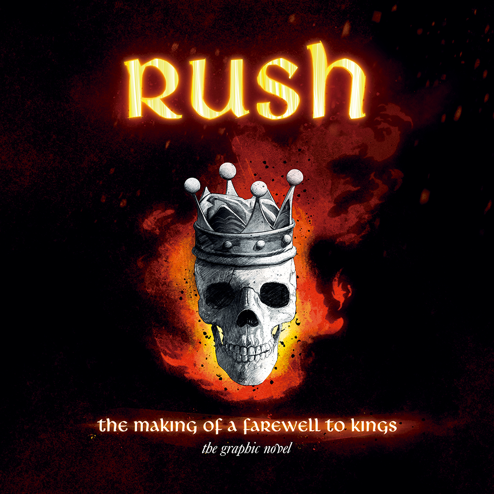 Rush: The Making of A Farewell to Kings: The Graphic Novel (Hardcover)