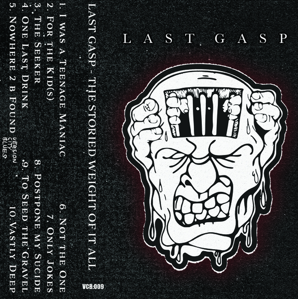 Last Gasp - The Storied Weight Of It All - Cassette
