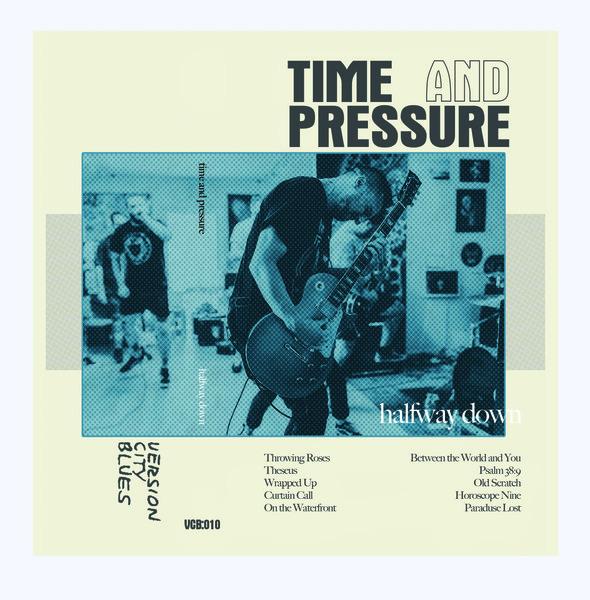 Time & Pressure - Halfway Down - Cassette
