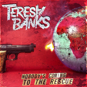 Teresa Banks – Nobody's Coming To The Rescue