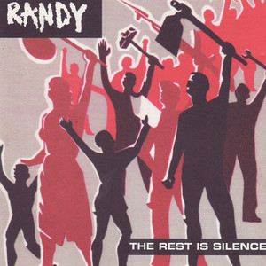 Randy – The Rest Is Silence