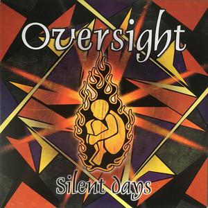 Oversight – Silent Days