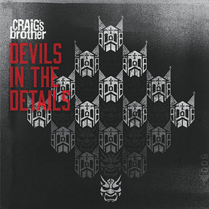 Craig's Brother – Devils In The Details