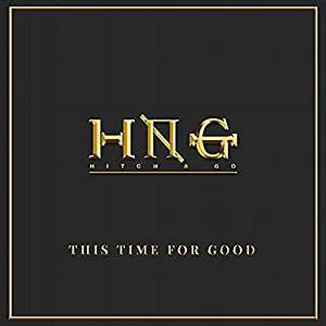 Hitch & Go – This Time For Good